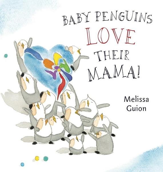 【麥克書店】BABY PENGUINS LOVE THEIR MAMA/硬頁書《李貞慧文法力》