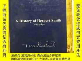 二手書博民逛書店A罕見HISTORY OF HERBERT SMITHY1206