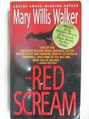 【書寶二手書T5/原文小說_AHZ】The Red Scream_Mary Willis Walker
