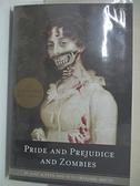 【書寶二手書T7/原文小說_ALX】Pride and Prejudice and Zombies_Austen, Jane/ Grahame-Smith, Seth