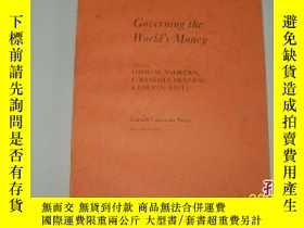 二手書博民逛書店Governing罕見the World s Money 統治