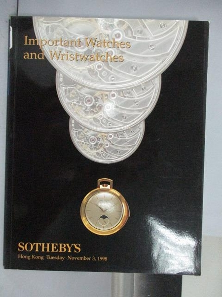 【書寶二手書T2/收藏_QAB】Sotheby s_Important Watches…_1998/11/3