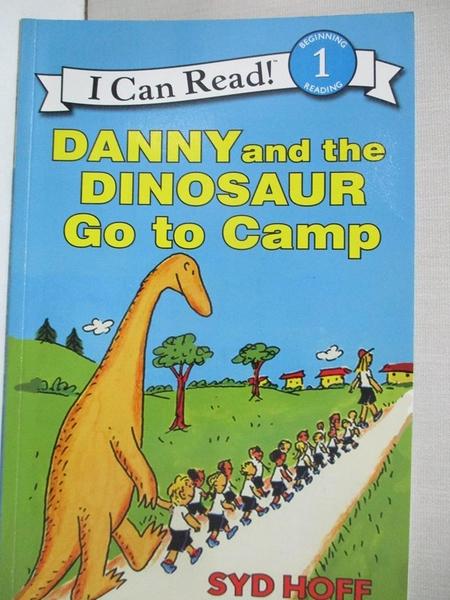 【書寶二手書T1/少年童書_J9V】Danny and the Dinosaur Go to Camp_Hoff, Syd