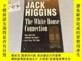 二手書博民逛書店英文原版:The罕見White House Connection