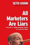 二手書《All Marketers are Liars: The Power of Telling Authentic Stories in a Low-trust World》 R2Y ISBN:1591841003