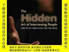 二手書博民逛書店The罕見Hidden Art Of Interviewing PeopleY256260 Mcphee, N