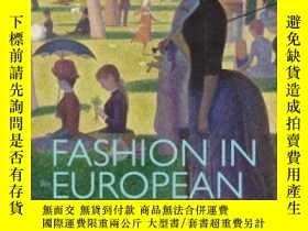 二手書博民逛書店【罕見】Fashion in European Art: Dress and Identity, Politics