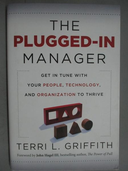 【書寶二手書T7/財經企管_ZES】The Plugged-In Manager_Griffith, Terri L.