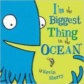 【麥克書店】I'M THE BIGGEST THING IN THE OCEAN   /英文繪本