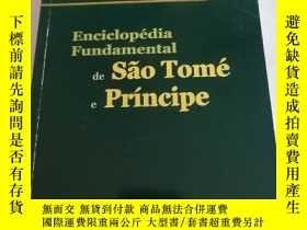 二手書博民逛書店Enciclopedia罕見Fundamental de Sao Tome e PrincipeY258294