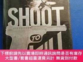 二手書博民逛書店SHOOT罕見TO KILL(硬精裝)Y153720 Charlie Higson Published