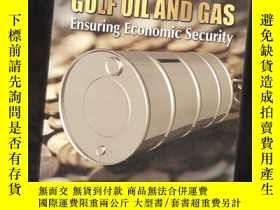 二手書博民逛書店GULF罕見OIL AND GAS ENSURING ECONO