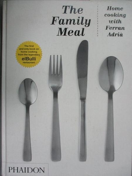 【書寶二手書T6/餐飲_QXM】The Family Meal: Home Cooking_Ferran Adria
