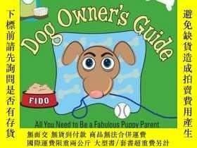 二手書博民逛書店The罕見I Have A Life Dog Owner s Guide: All You Need to Be