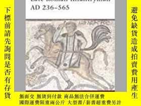 二手書博民逛書店Late罕見Roman Infantryman AD 236-565 (damaged)-公 236-565年晚期