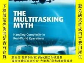 二手書博民逛書店The罕見Multitasking Myth: Handling Complexity In Real-world