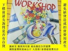 二手書博民逛書店ART罕見WORKSHOP(英文原版)Y209851 DENIS