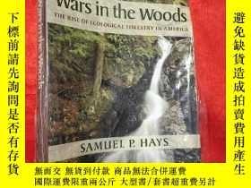 二手書博民逛書店Wars罕見in the Woods: The Rise of Ecological ... (小16開) 【詳見