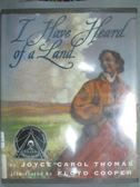 【書寶二手書T2/原文小說_ZKP】I Have Heard of a Land_Joyce Carol Thomas