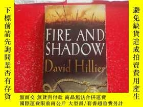 二手書博民逛書店FIRE罕見AND SHADOWY245667 DAVID HILLIER WARNER BOOKS 出版1