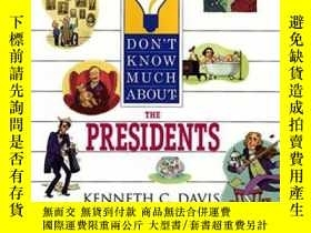 二手書博民逛書店Don t罕見Know Much About The Presidents (don t Know Much Ab