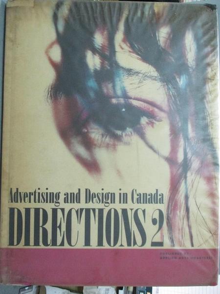 【書寶二手書T4/廣告_WGS】Directions 2-Advertising and Design in Canada_Applied Arts Quarterly