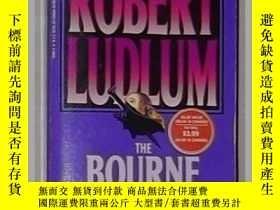 二手書博民逛書店英文原版罕見Bourne Supremacy by Robert