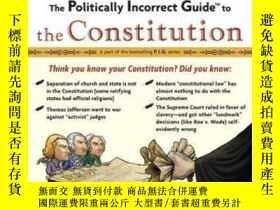 二手書博民逛書店Politically罕見Incorrect Guide To The ConstitutionY364682