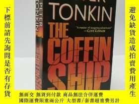 二手書博民逛書店PETER罕見TONKIN THE COFFIN SHIPY22565 不祥 不祥 ISBN:97808439
