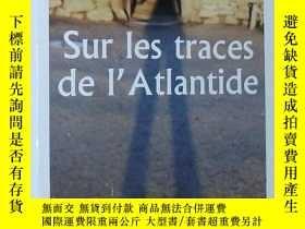 二手書博民逛書店法文原版書罕見SUR LES TRACES DE L ATLAN