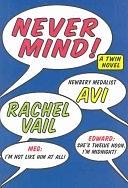 二手書博民逛書店 《Never Mind!: A Twin Novel》 R2Y ISBN:0060543140│Harper Collins