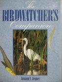 【書寶二手書T9/動植物_ZKD】The birdwatcher s companion_Janann V. Jenne