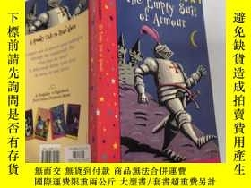 二手書博民逛書店the罕見empty suit of armour 空盔甲Y200392