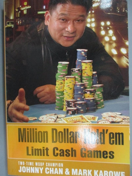 【書寶二手書T5/嗜好_JLP】Million Dollar Hold'em: Limit Cash Games_Chan, Johnny/ Karowe, Mark