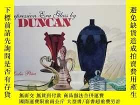 二手書博民逛書店Depression罕見Era Glass by DuncanY22565 不祥 不祥 ISBN:978076