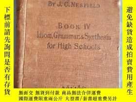 二手書博民逛書店1923年外文版罕見IDIOM, GRAMMAR, AND SYNTHESIS for High Schools奇