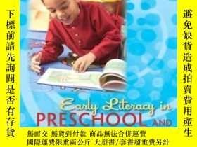 二手書博民逛書店Early罕見Literacy In Preschool And Kindergarten (3rd Editio