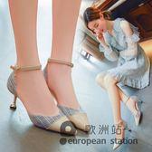 涼鞋/女夏季高跟鞋細跟尖頭一字扣中跟包頭「歐洲站」