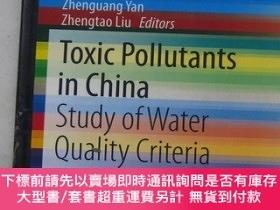 二手書博民逛書店Toxic罕見pollutants in chinaY21650 Yan.liu Eds Sjpringer
