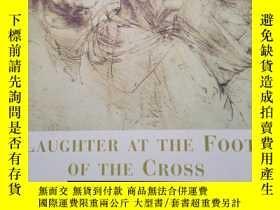 二手書博民逛書店Laughter罕見at the Foot of the Cro