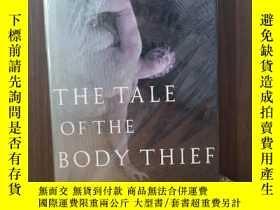 二手書博民逛書店The罕見Tale Of The Body Thief: The Vampire Chronicles【精裝毛邊本