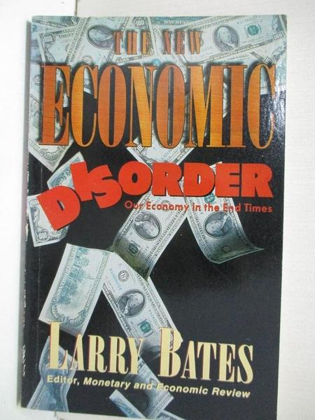 【書寶二手書T7/財經企管_IVJ】The New Economic Disorder