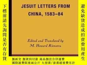 二手書博民逛書店【包罕見】Jesuit Letters from China,1