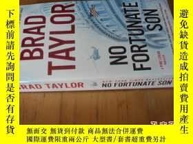 二手書博民逛書店英文原版罕見No Fortunate Son. Brad TaylorY7215 Brad Taylor Du