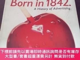 二手書博民逛書店Born罕見in 1842:A History od Advertising(英文原版)Y271942 Mau