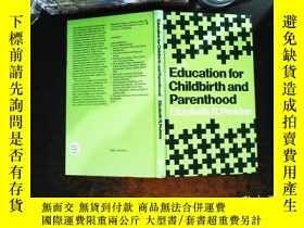 二手書博民逛書店Education罕見for Childbirth and ParenthoodY167411 Elizabe