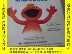 二手書博民逛書店Tickle罕見me My name is ElmoY271780 Constance Allen Golde