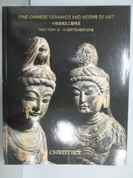 【書寶二手書T3/收藏_PPN】Christie s_Fine Chinese Ceramics and…2018/9/