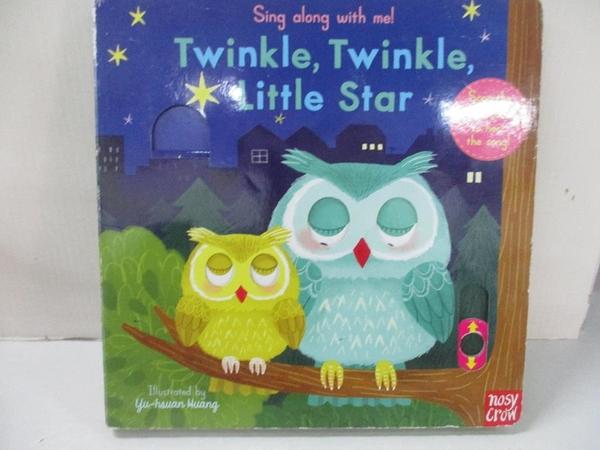 【書寶二手書T1/電玩攻略_DEA】聽唱玩童謠遊戲書Twinkle Twinkle Little Star_Yu-hsuan Huang
