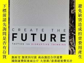 二手書博民逛書店CREATE罕見THE FUTURE+THE INNOVATION HANDBOOKY268707 看圖 看圖